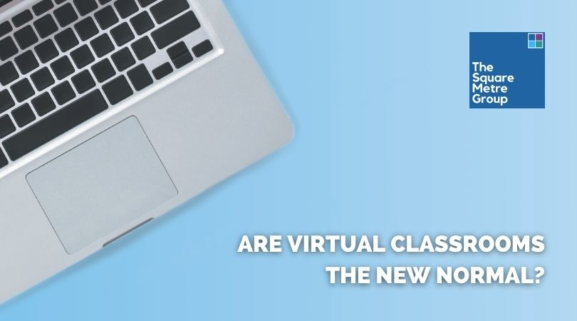 ARE VIRTUAL CLASSROOMS THE NEW NORMAL?
